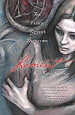 Lament: The Faerie Queen's Deception (Gathering of Faerie Book 1)