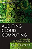 img - for Auditing Cloud Computing: A Security and Privacy Guide (Wiley Corporate F&A) book / textbook / text book