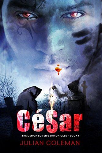 Book: César (The Demon Lover's Chronicles Book 1) by Julian M. Coleman