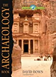The Archaeology Book (Wonders of Creatio...