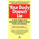 Your Body Doesn't Lieby Dr. John Diamond