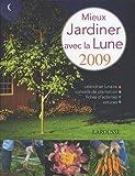 echange, troc Philippe Asseray - Mieux jardiner avec la Lune