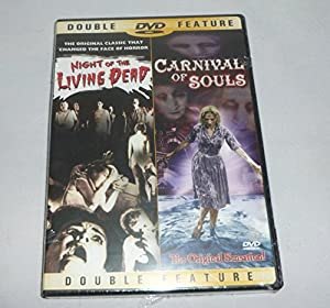 Night of the Living Dead/Carnival of Souls