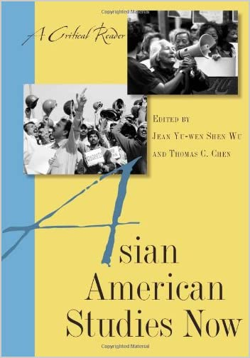 Asian American Studies Now : A Critical Reader