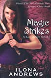 Ilona Andrews Magic Strikes (Kate Daniels, Book 3)
