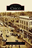 Chico   (CA)  (Images of America)