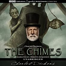 The Chimes Audiobook by Charles Dickens Narrated by Philippe Duquenoy