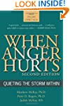 When Anger Hurts: Quieting the Storm...