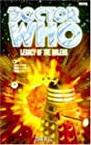 Legacy of the Daleks (Doctor Who Series) (0563405740) by Peel, John