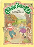 Larry Callen The Just-Right Family (Cabbage Patch Kids)