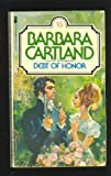 Debt of Honor: No. 16 (0515048313) by Cartland, Barbara