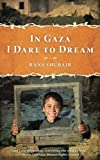 In Gaza I Dare to Dream