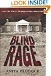 Blind Rage: A True Story of Sin, Sex,...