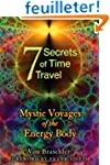 The 7 Secrets of Time Travel: Mystic...