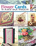 img - for Flower Cards to Make and Treasure book / textbook / text book