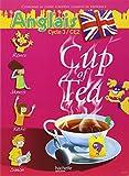 Anglais Cycle 3-CE2 Cup of Tea : Livre de l'élève