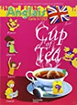 Anglais Cycle 3-CE2 Cup of Tea : Livr...