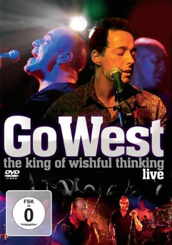 Go West: The King of Wishful Thinking - Live [DVD] [2008]