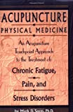 Acupuncture Physical Medicine
