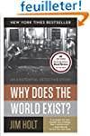 Why Does the World Exist? - An Existe...