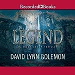 Legend: Event Group Adventure, Book 2 (       UNABRIDGED) by David L. Golemon Narrated by Richard Poe