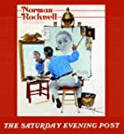 Norman Rockwell: The Saturday Evening...