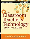 img - for The Classroom Teacher's Technology Survival Guide 1st (first) by Johnson, Doug (2012) Paperback book / textbook / text book