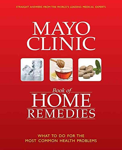 mayo-clinic-book-of-home-remedies-by-mayo-clinic-physicians-published-november-2010