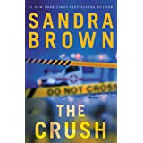 The Crush ~ Sandra Brown