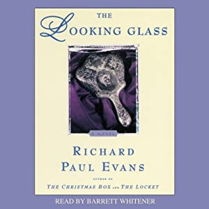 The Looking Glass | [Richard Paul Evans]