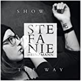 Show Me The Way (Single Version)