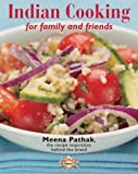 img - for Indian Cooking for Family and Friends by Meena Pathak (2004-09-01) book / textbook / text book