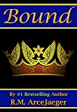 Bound: A Merged Fairy Tale of Beauty and the Beast & Sleeping Beauty (The Enchanted Rose Trilogy: Book 2)