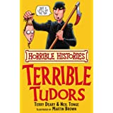 The Terrible Tudors (Horrible Histories)by Terry Deary