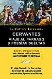 img - for Viaje Al Parnaso y Poesias Sueltas, Cervantes, Coleccion La Critica Literaria Por El Celebre Critico Literario Juan Bautista Bergua, Ediciones Iberica (Spanish Edition) book / textbook / text book