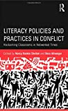 img - for Literacy Policies and Practices in Conflict: Reclaiming Classrooms in Networked Times book / textbook / text book