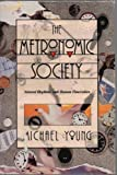 THE METRONOMIC SOCIETY (0500014434) by MICHAEL YOUNG