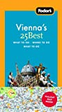 Fodor's Vienna's 25 Best [With Pull-Out Map]