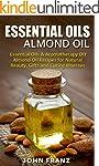 Essential Oils: Almond Oil: Essential...