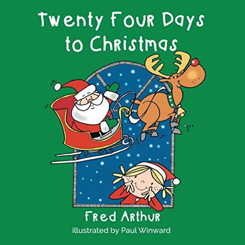 Twenty Four Days to Christmas PDF