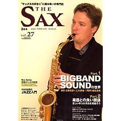 ♪The SAX (ザサックス)    「国内外のジャズ&クラシックプレイヤーから若手プレイヤーへ多くインタビューを行い、一流プレイヤーのテクニックやサックスの魅力を紹介する。うまくなるための情報が満載。」