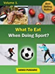 What To Eat When Doing Sport - The Tr...