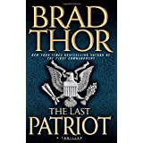 The Last Patriot: A Thriller ~ Brad Thor