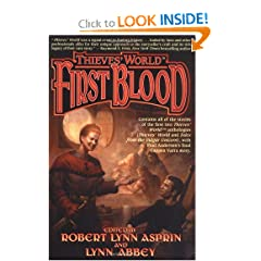 Thieves' World: First Blood (Thieves' World Anthology) by Robert Lynn Asprin and Lynn Abbey