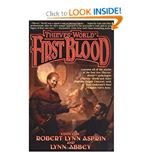 Thieves' World: First Blood by Robert Lynn Asprin and Lynn Abbey