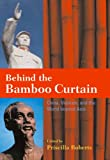 img - for Behind the Bamboo Curtain: China, Vietnam, and the World beyond Asia (Cold War International History Project) book / textbook / text book