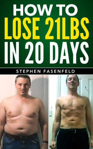 How To Lose 21 Lbs In 20 Days
