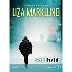 sort hvid [Black White] | [Liza Marklund]