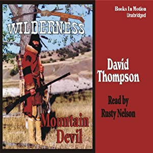 Mountain Devil: Wilderness Series #9 | [David Thompson]