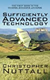 Sufficiently Advanced Technology (Inverse Shadows Book 1) (English Edition)